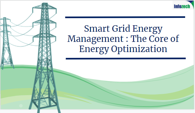 Infozech software webinar on smart grid energy management